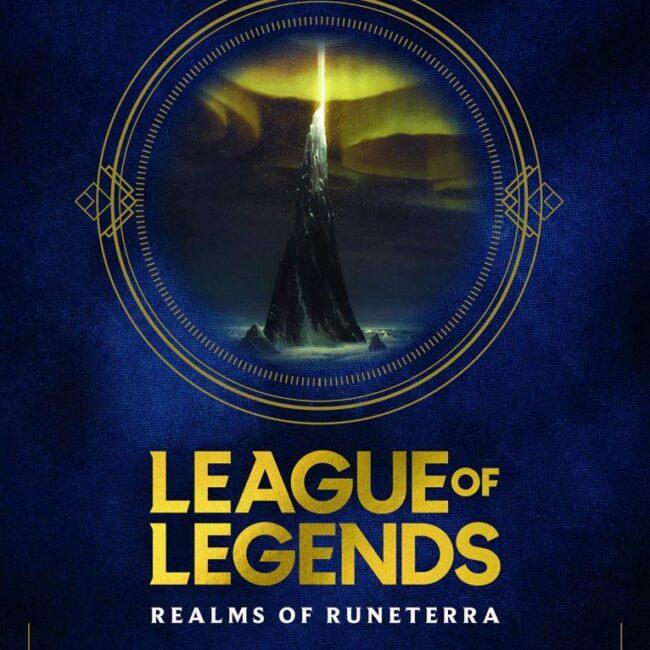 The art of League of Legends: Realms of Runeterra | Artbook
